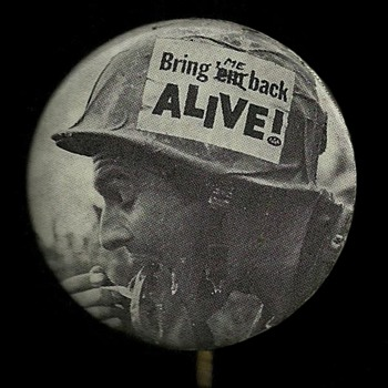 Bring ME back Alive 1968 Vietnam Pinback Button - Medals Pins and Badges