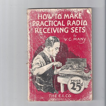 HOW TO MAKE A PRACTICAL RADIO RECEIVER SETS