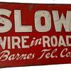 Wire in Road Barnes Tel. Co