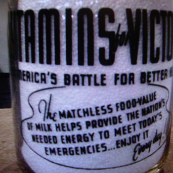 """VITAMINS FOR VICTORY"" War Slogan Milk Bottle - Bottles"