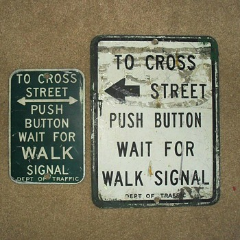 1960s New York City pedestrian push button signs and actual push button