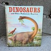 DINOSAURS and Other Prhistoric Reptiles A Giant Golden Book 1966