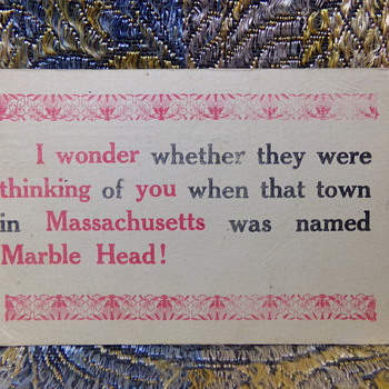 """I Wonder.... Marble Head...!""  - Postcards"