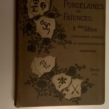 Rare Book, Thrift Shop Find > Porcelains and Faiences Dresde 1901 9th Edition