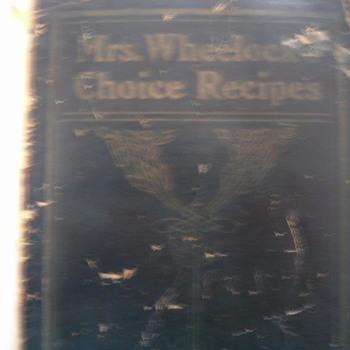 Mrs.Wheelock choice recipes 1904 - Books
