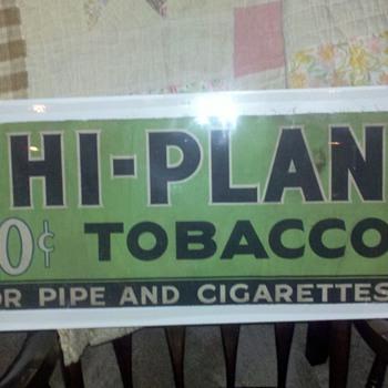 Hi plane tobacco  - Advertising