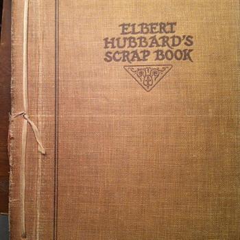 Elbert Hubbard's scrap book.
