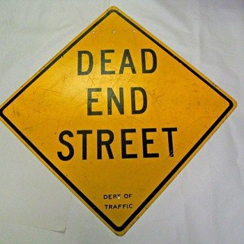 "1960s Department of Traffic ""DEAD END STREET"" sign from New York City - Signs"
