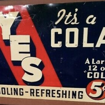 Yes cola sign  - Signs