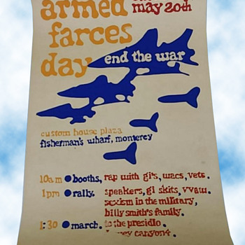 1970s Anti-Vietnam War Original Silkscreened Poster ARMED FARCES DAY Monterey CA - Military and Wartime