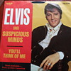 """1969 Elvis Presley """"Suspicious Minds"""" and """"You'll Think of Me"""" 45rpm"""