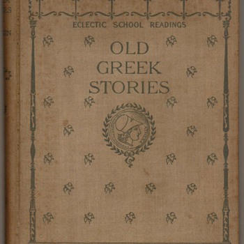 "1895 - ""Old Greek Stories"" Third Grade Reader - Books"