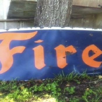 1930's Firestone sign Man Cave Monday!!!!