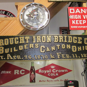 Wrought Iron Bridge Co. Sign Dated 1870 and 1873 and Great Northern Railway Sign - Railroadiana