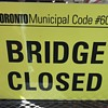 "Metal Sign. "" Bridge Closed """