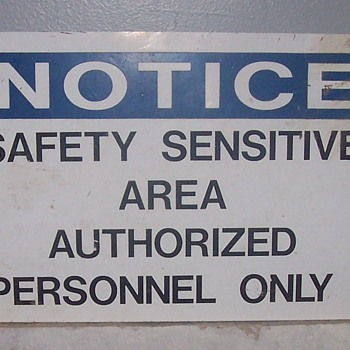 Not Authorized!! - Signs