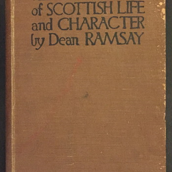 Reminiscences of Scottish life and character by Dean Ramsay. - Books