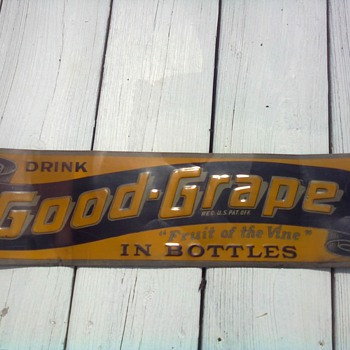 Good Grape Sign - Signs