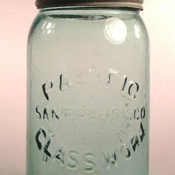 Early Canning Jars made in San Francisco, California - Bottles