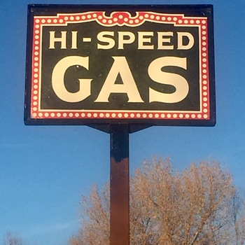 Hi Speed Gas - Signs