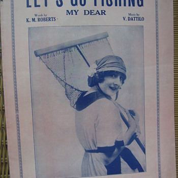 "ROMANTIC FISHING! 1921. ""LETS GO FISHING MY DEAR"" ACTUAL PHOTO LOVELY MISS & HER BIG NET. Geo.Raft back cover?? - Music Memorabilia"