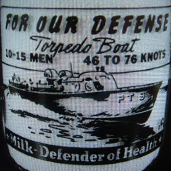 FOR OUR DEFENSE ......... TORPEDO BOAT....MILK*DEFENDER OF HEALTH - Bottles
