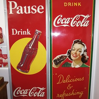 1940 vertical Coke pause Sign - Coca-Cola