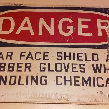 a couple more old industrial DANGER signs