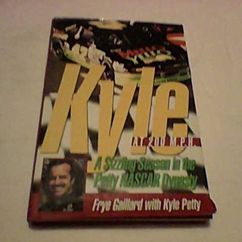 KYLE PETTY AND AUTHOR SIGNED BOOK - Books