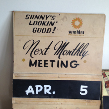 "Sunshine Premium Beer ""Monthly Meeting"" Sign - Breweriana"