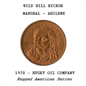 "Husky Oil Co. - ""Wild Bill Hickok"" Token - US Coins"
