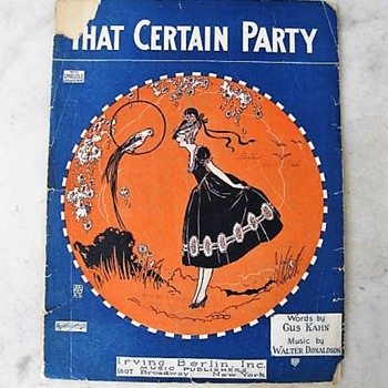 """That Certain Party""  sheet music by Walter Donaldson & Gus Kahn - Music Memorabilia"
