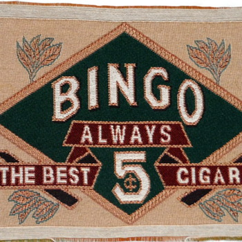 "13"" x 9"" Tapestry Fabric 'Bingo always the best 5 cent Cigar' - Tobacciana"