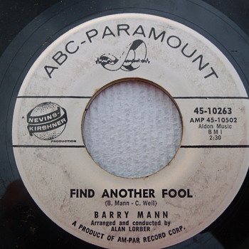 "1961 Barry Mann ""Find Another fool"" white label promo 45 - Records"
