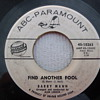 """1961 Barry Mann """"Find Another fool"""" white label promo 45"""