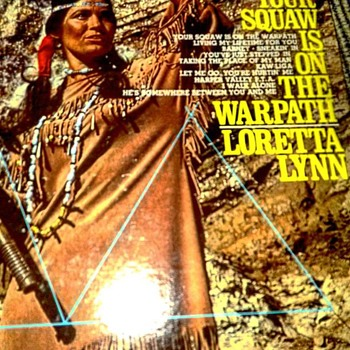 Loretta Lynn gem from goodwill - Your Squaw is on the Warpath LP stone mint vinyl