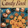 """1941 - Recipe Booklet """"The Candy Book"""""""