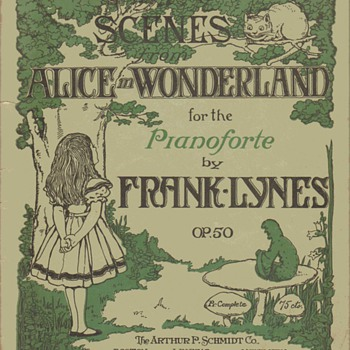 "Sheet music folio - ""Scenes From Alice In Wonderland"", 1908 - Music Memorabilia"