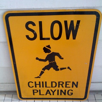 Slow Children Playing Sign - Signs