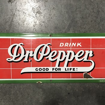 Dr Pepper porcelain sign  - Signs