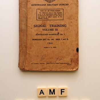 Australian Military Forces -Signal Training Manuel. Vol. III 1941
