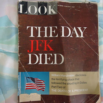 1967 LOOK MAG. THE DAY JFK DIED.