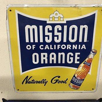 Mission of California orange soda sign  - Signs