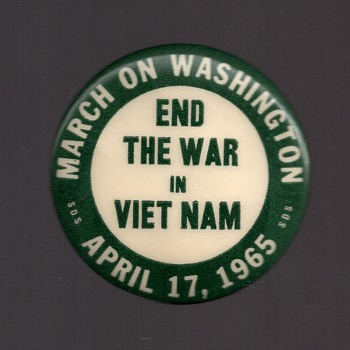 1st National S.D.S. March End The War Vietnam Protest pinback
