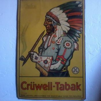 Indian Smoking Pipe, Metal Sign, Cruwell-Tabak - Tobacciana