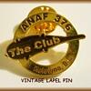 "LAPEL PIN -- "" ANAF 376 ( The Club ) Kelowna """