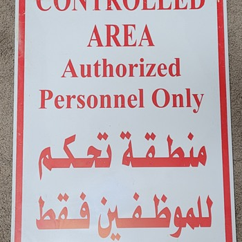 Metal Warning Sign From Kuwait - Signs