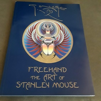 Freehand: The Art of Stanley Mouse Paperback – January 13, 1993.  Signed by Mouse.  - Books