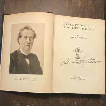 Signed First Edition of Recollections of a Long Life 1829-1915 by Isaac Stephenson - Books