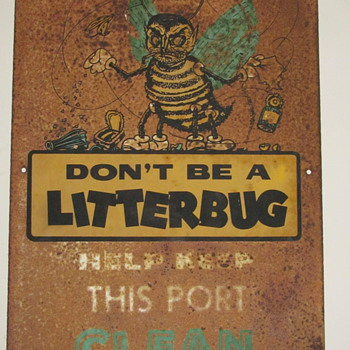 Don't Litter!  Tin Sign from the 50's